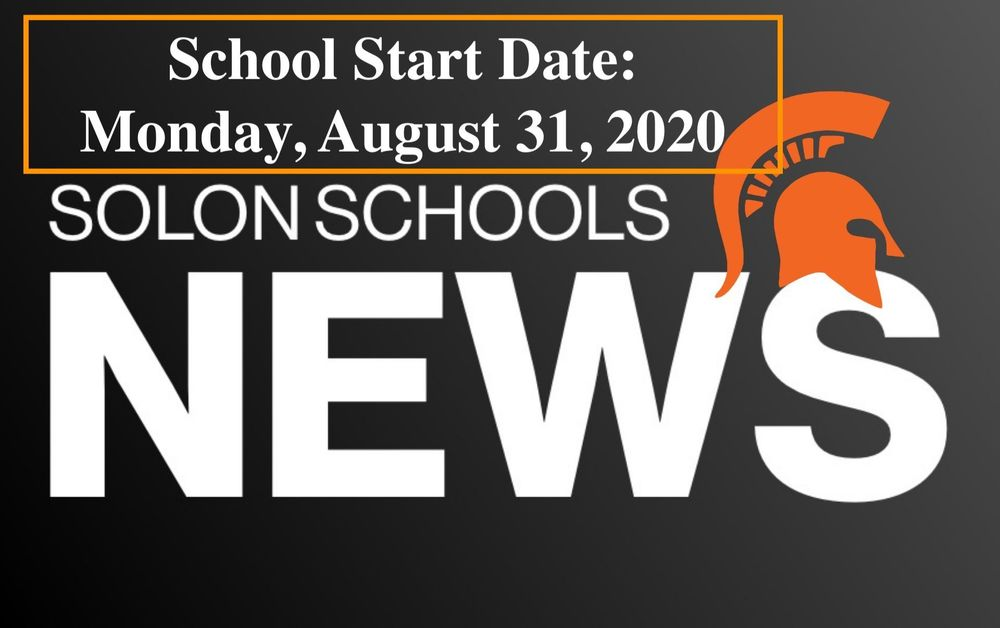 Solon CSD School Start Moved to Monday, August 31, 2020